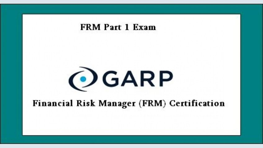 Financial Risk Manager (FRM) Part 1 Certification
