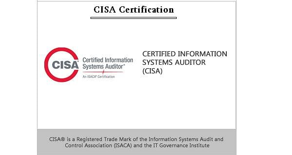 Certified Information Systems Auditor (CISA) Certification
