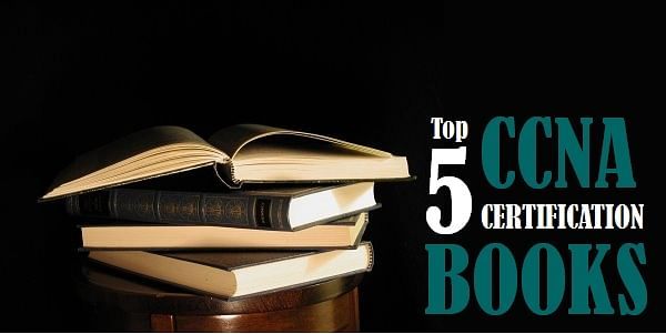 5 Best CCNA Certification Books: Keep your best friends closer for the Cisco certification goal!