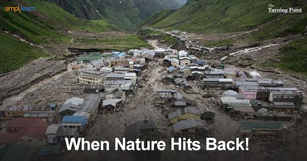 When Nature Hits Back: The Uttarakhand 2013 Story