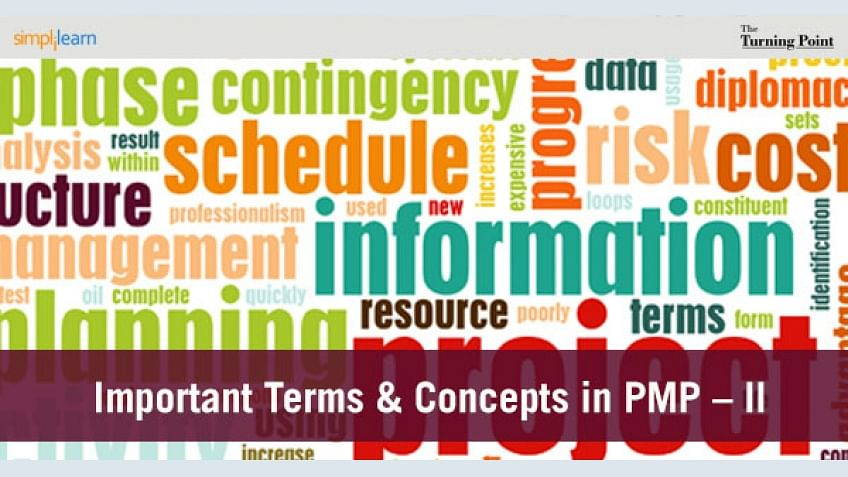 PMP certification Exam – Important Terms and Concepts – Part – II