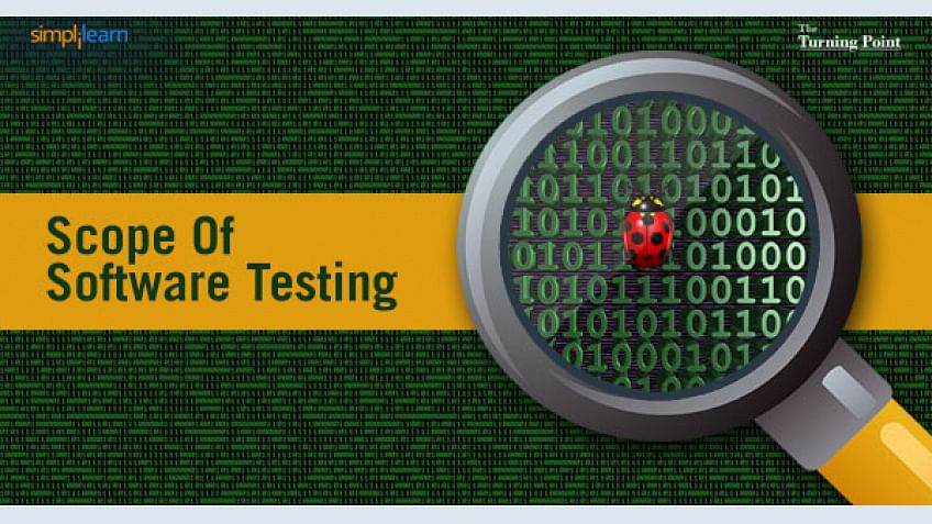 The Scope Of Software Testing