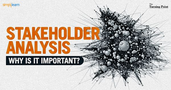 Stakeholder Analysis – Why is it important?