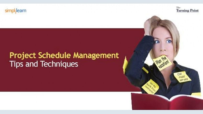Project Schedule Management – Tips and Techniques