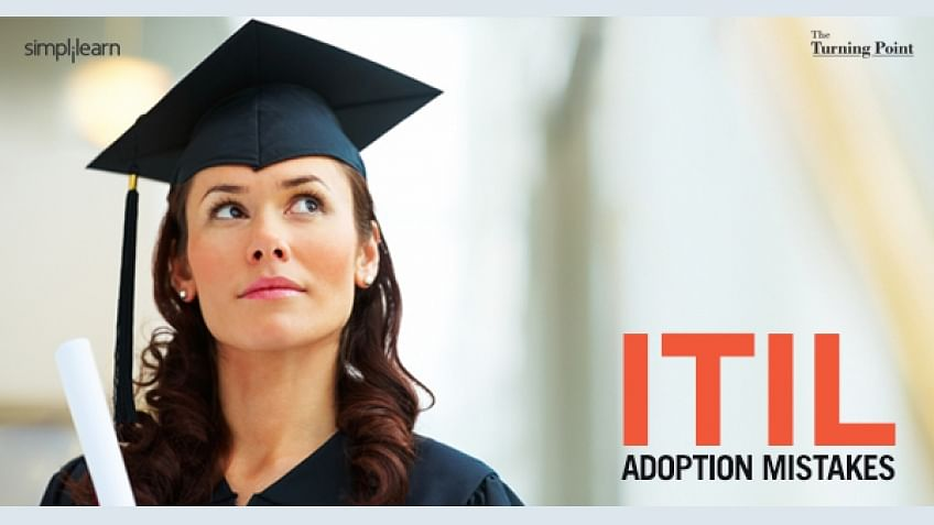 5 Common ITIL-Adoption Mistakes Committed by ITIL Newbies