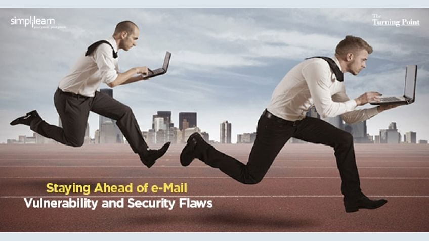 Staying Ahead of e-Mail Vulnerability and Security Flaws