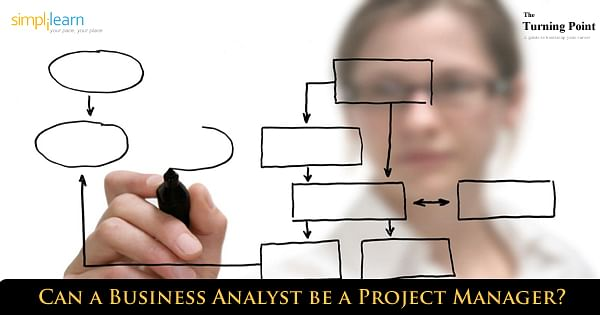 Can Business Analyst be a Project Manager?