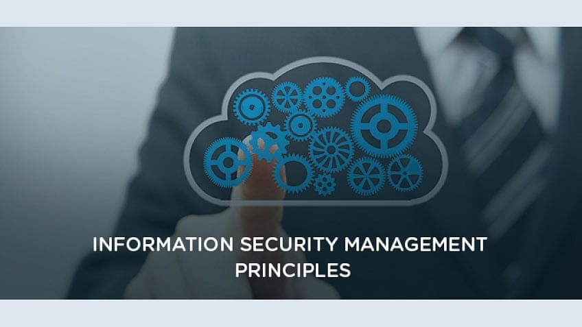 Information Security Management Principles Part I