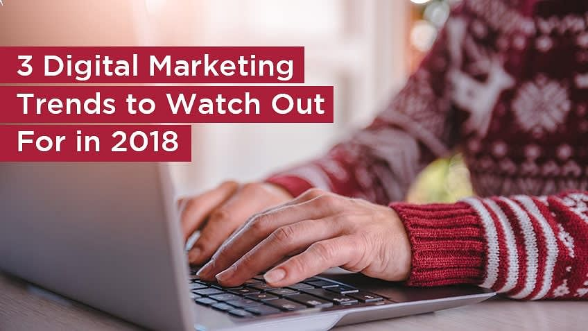 3 Digital Marketing Trends to Watch for in 2018 | Simplilearn