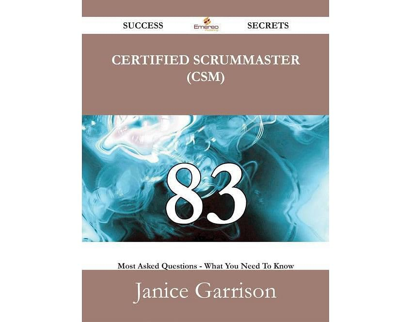 8 books to beat the scrum master certification this book is a collection of certified scrum master csm and scrum related questions and answers to provide the reader fandeluxe Gallery