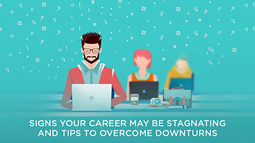 9 Signs Your Career May Be Stagnating and Tips to Overcome Downturns