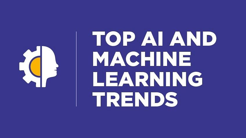 5 Emerging Machine Learning and AI Trends To Watch in 2021