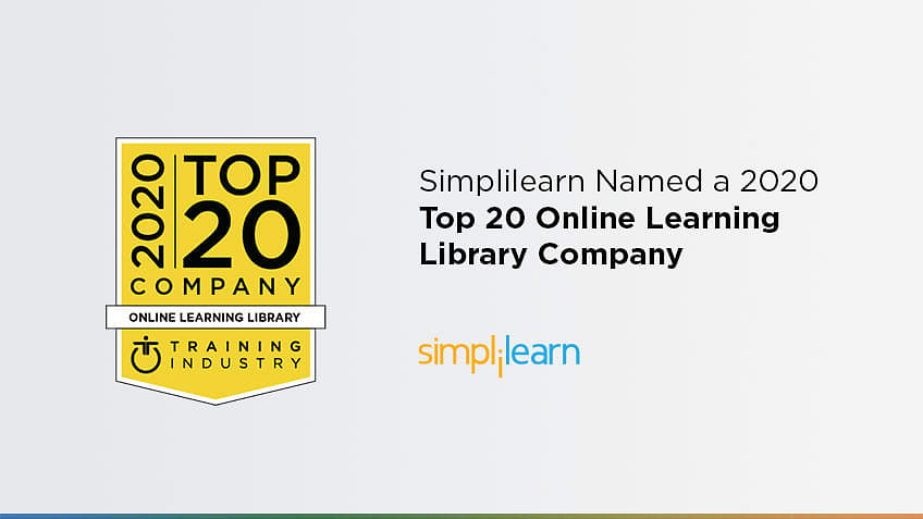 Simplilearn Named a 2020 Top 20 Online Learning Library Company
