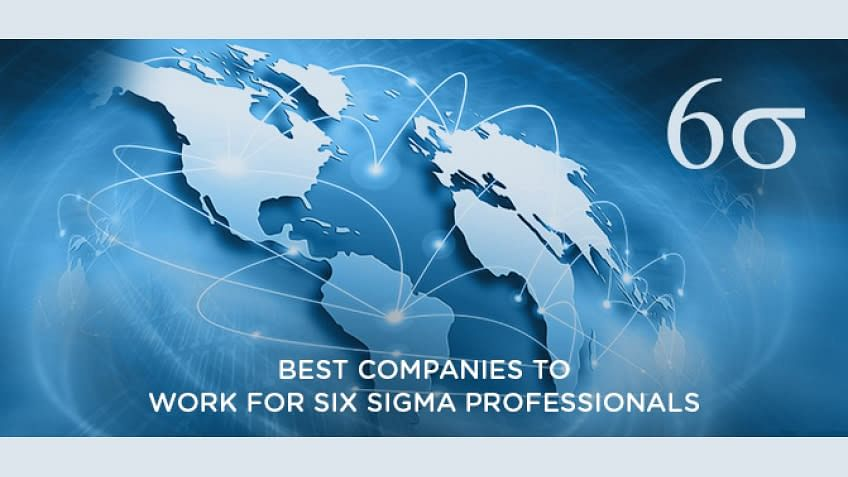 Best Companies To Work For Six Sigma Professionals