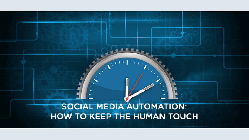 Social Media Automation: Como manter o toque humano