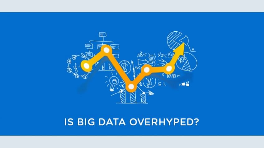 Is Big Data Overhyped?