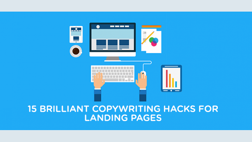 15 Actionable Copywriting Hacks to Build High-Converting Landing Pages