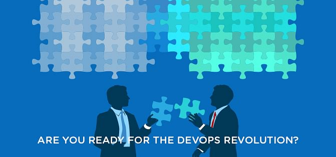 Are You Ready For The DevOps Revolution?