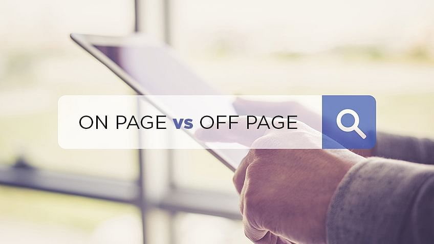 Explainer: The Difference Between On-Page and Off-Page SEO