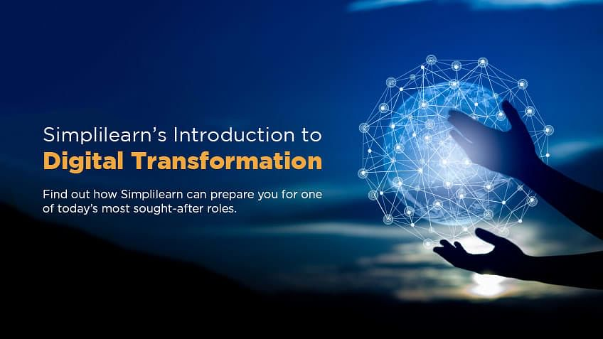 Course Announcement: Simplilearn's Introduction to Digital Transformation