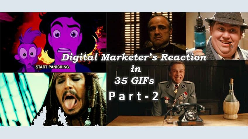 Digital Marketers Life in 35 GIFs Part-2