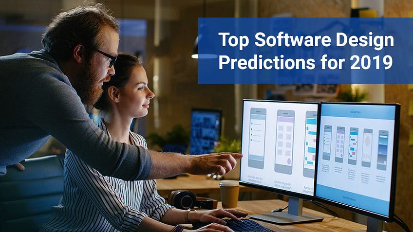 Top Software Design Predictions for 2019