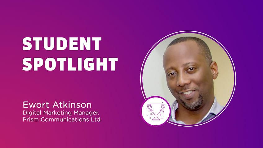 Student Spotlight: Ewort Atkinson Stays Ahead of the Curve by Mastering Digital Marketing With Simplilearn