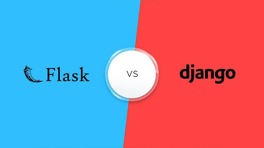 Flask vs Django: The Ultimate Python Web Framework Comparison