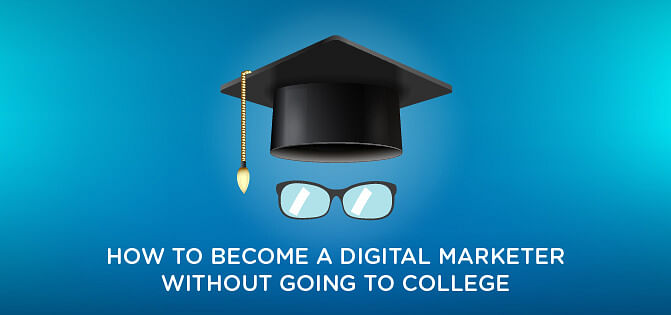An Almost Foolproof Way to Become a Digital Marketing Expert