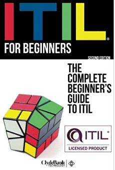 Top 8 books to read for the itil foundation certification as the name suggests itil for beginners is a comprehensive guide to the itil foundation certification and is offered by clydebank technology fandeluxe Choice Image