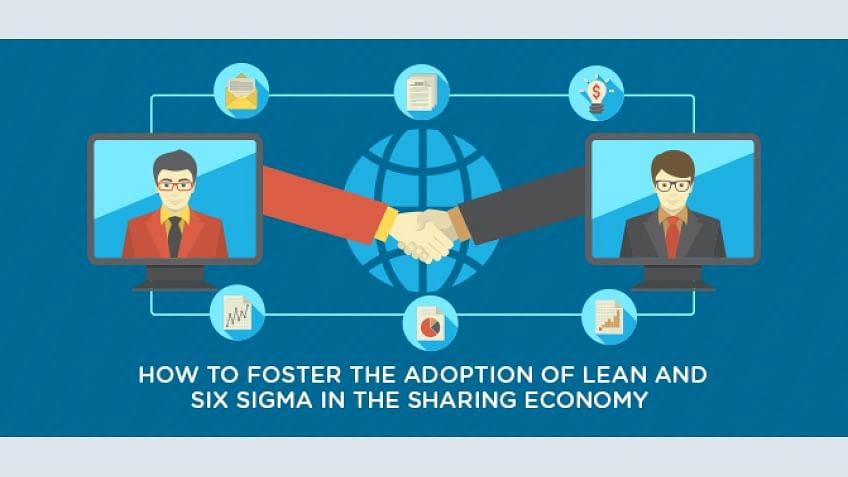 How to Foster the Adoption of Lean and Six Sigma in the Sharing Economy