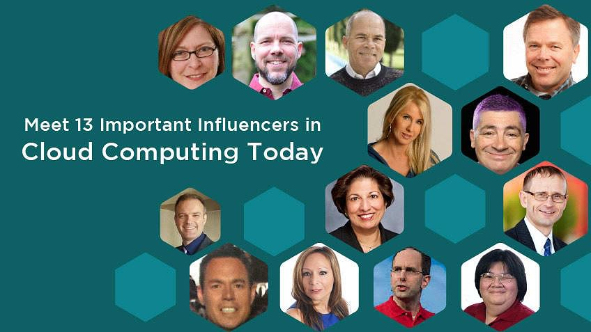 Meet 13 Important Influencers in Cloud Computing Today