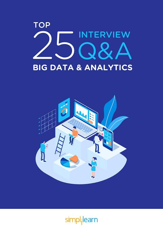 Free eBook: Top 25 Interview Questions and Answers: Big Data Analytics
