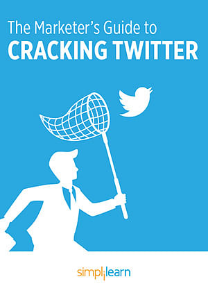 Free eBook: The Marketer's Guide To Cracking Twitter