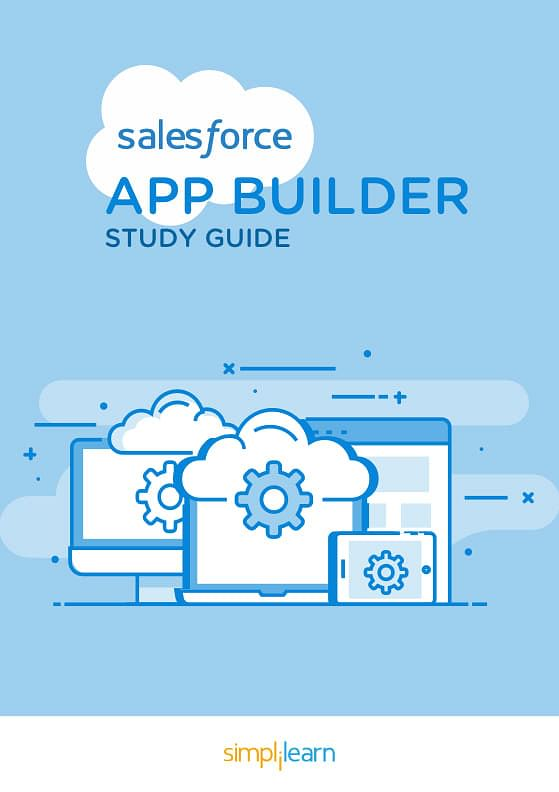 Free eBook: Salesforce App Builder Study Guide