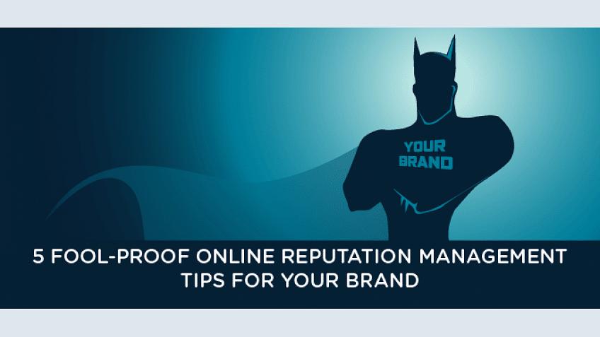 Gestão de Reputação Online: 5 dicas à prova de tolo para sua marca