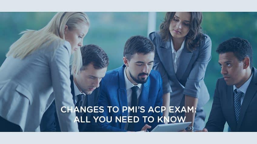 Alterações no exame PMI ACP: Tudo o que você precisa saber