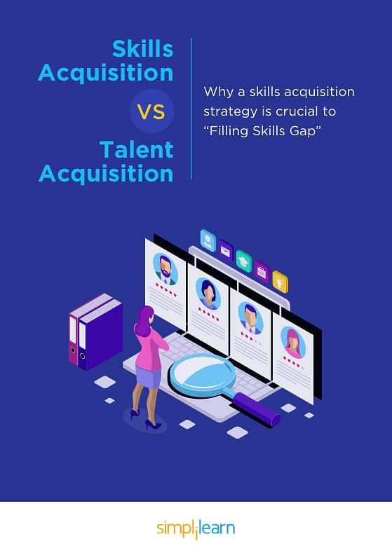 Whitepaper: Skills Acquisition Vs. Talent Acquisition