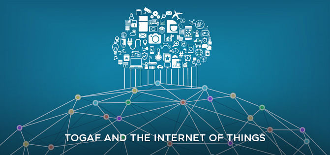 TOGAF and the Internet of Things