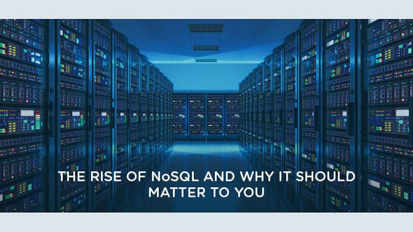 A ascensão do NoSQL e por que isso deve ser importante para você