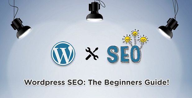 About to Launch a WordPress Site? Here's What You Need to Know about SEO
