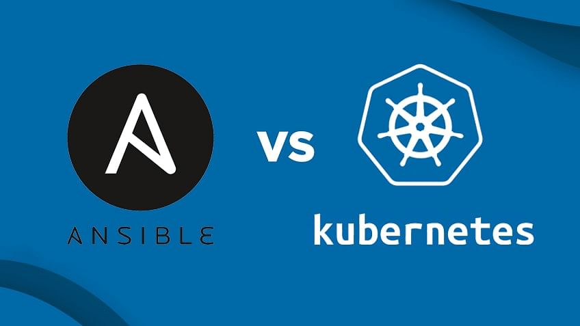 Ansible Vs. Kubernetes