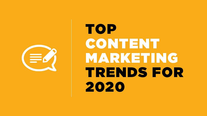 Top Content Marketing Trends for 2020