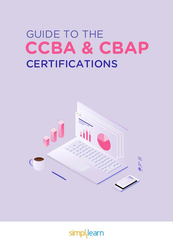 Free eBook: Guide to the CCBA and CBAP Certifications | Simplilearn