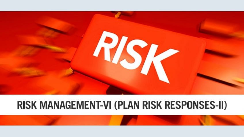 PMP Risk Management Part VI – The Need for Risk Management Plan