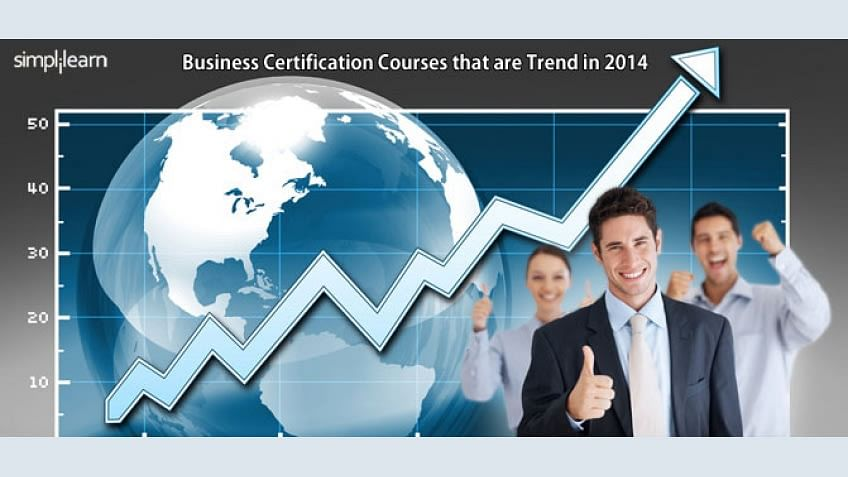 Which Business Certification Courses are trending in 2014?