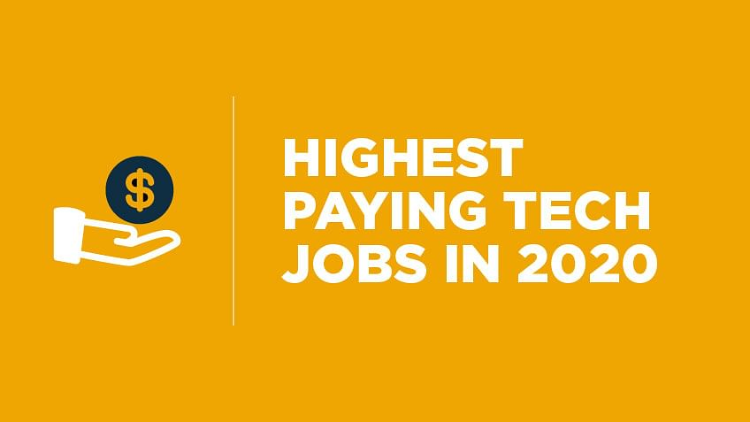 Top 10 Highest Paying Tech Jobs in 2020