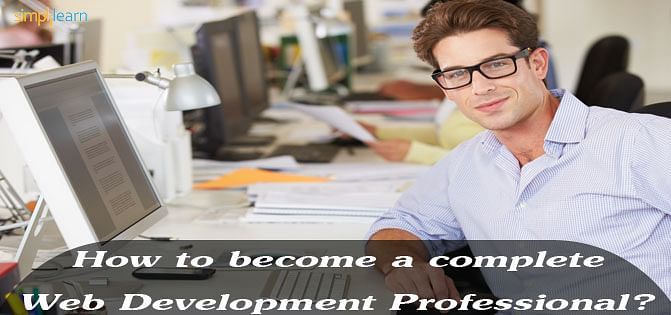 How to become a complete Web Development Professional?