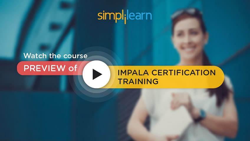 Working with Impala | Simplilearn