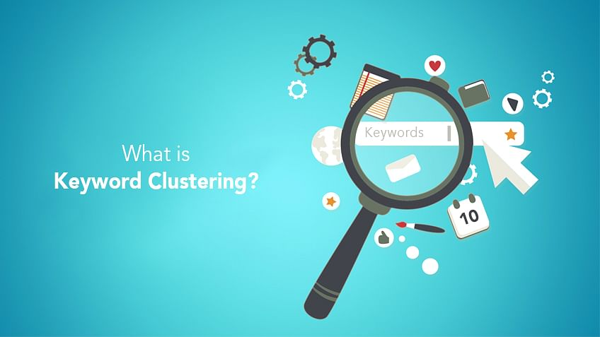 What is Keyword Clustering?